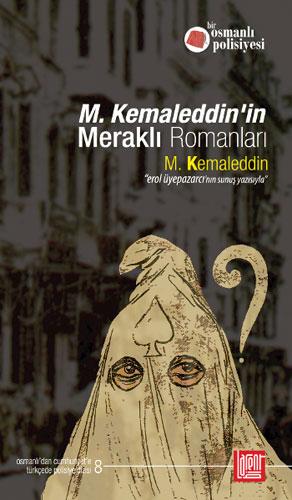M. Kemaleddinin Meraklı Romanları