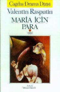 Maria İçin Para