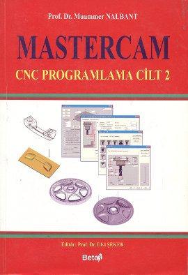 Mastercam CNC Programlama Cilt 2