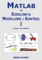 Matlab ve Simulink'le Modelleme - Kontrol I