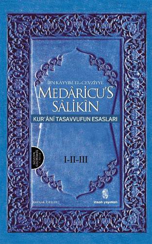 Medaricu's Salikin - Kur'ani Tasavvufun Esasları (3 Cilt Takım)