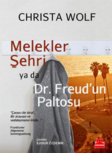 Melekler ŞehriYa Da Dr. Freud'un Paltosu