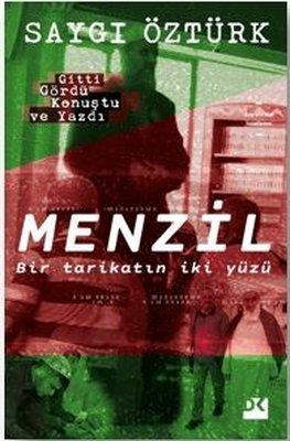 Menzil-Tarikatın İki Yüzü