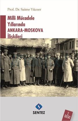 Milli Mücadele Yıllarında Ankara-Moskova İlişkileri