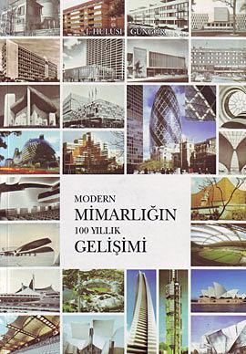 Modern Mimarlığın 100 Yıllık Gelişimi