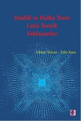 Modül ve Halka Teori Latis Teorik Yaklaşımlar