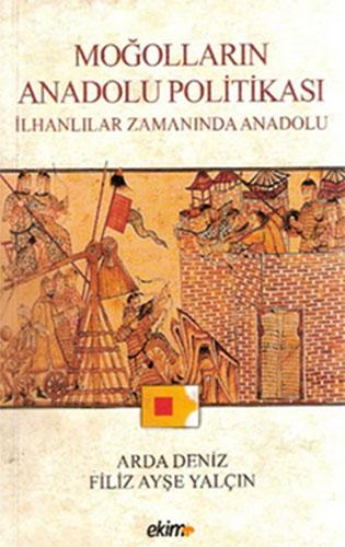 Moğolların Anadolu Politikasıİlhanlılar Zamanında Anadolu