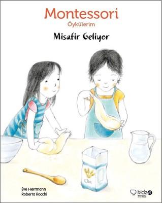 Montessori Öykülerim-Misafir Geliyor