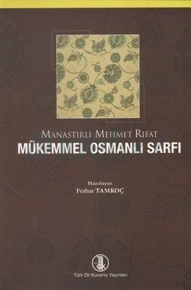 Mükemmel Osmanlı Sarfı