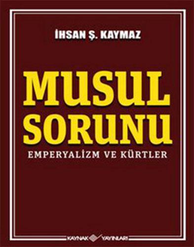 Musul SorunuEmperyalizm ve Kürtler