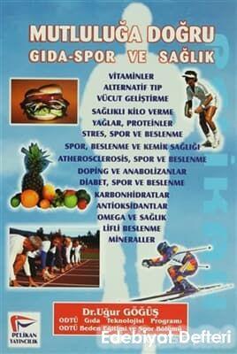 Mutluluğa Doğru Gıda-Spor ve Sağlık