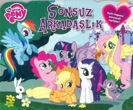 My Little Pony- Sonsuz Arkadaşlık