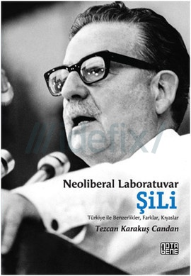 Neoliberal Laboratuvar: Şili