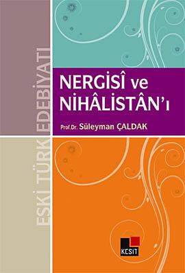 Nergisi ve Nihalistan'ı