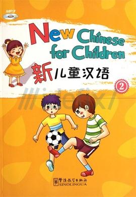 New Chinese for Children 2 +MP3 CD (Çocuklar için Çince)