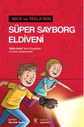 Nick ve Tesla'nın Süper Sayborg Eldiveni