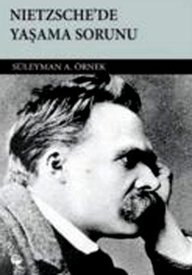Nietzsche'de Yaşama Sorunu