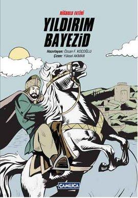 Niğbolu Fatihi Yıldırım Bayezid