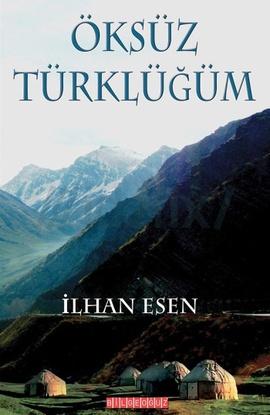 Öksüz Türklüğüm