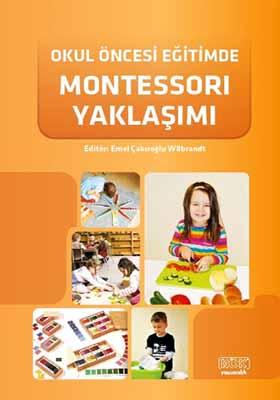 Okul Öncesi Eğitimde Montessori Yaklaşımı