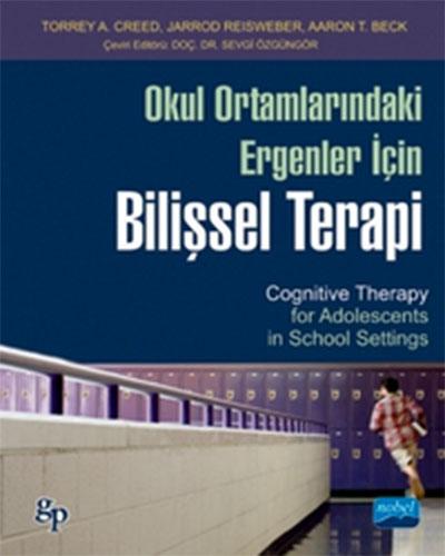 Okul Ortamlarındaki Ergenler IçinBilişsel Terapi