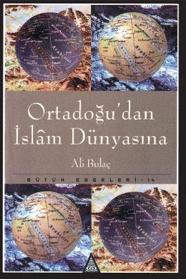 Ortadoğu'dan İslam Dünyasına