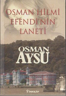 Osman Hilmi Efendi'nin Laneti