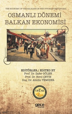 Osmanlı Dönemi Balkan Ekonomisi