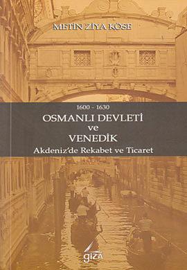 Osmanlı Devleti ve Venedik