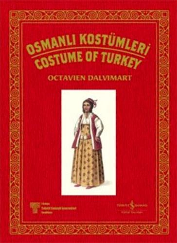 Osmanlı KostümleriCostume Of Turkey