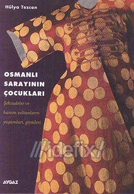 Osmanlı Sarayının Çocukları