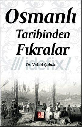 Osmanlı Tarihinde Fıkralar