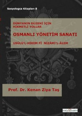 Osmanlı Yönetim Sanatı