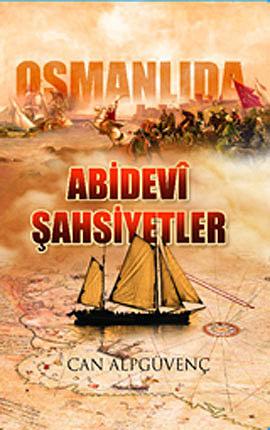 Osmanlıda Abidevi Şahsiyetler