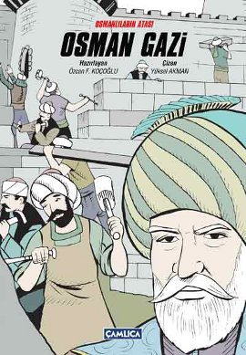 Osmanlıların Atası Osman Gazi