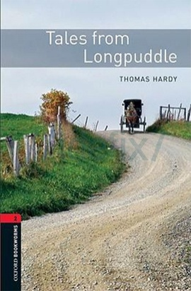 Oxford Bookworms Library: Stage 2: Tales from Longpuddle