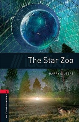 Oxford Bookworms Library: Stage 3: The Star Zoo