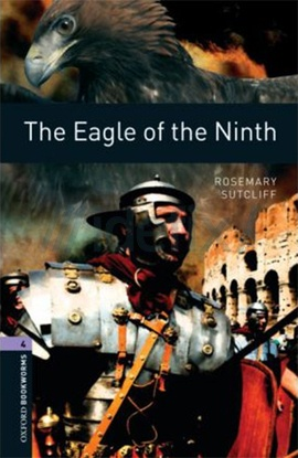 Oxford Bookworms Library: Stage 4: The Eagle of the Ninth