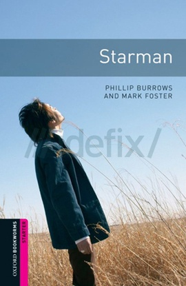 Oxford Bookworms Library: Starter: Starman