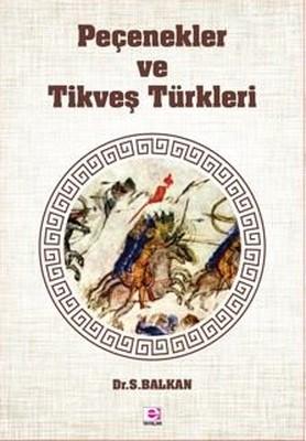 Peçenekler ve Tikveş Türkleri