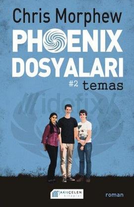 Phoenix Dosyaları #2 Temas