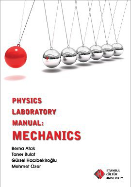 Physics Laboratory Manual: Mechanics
