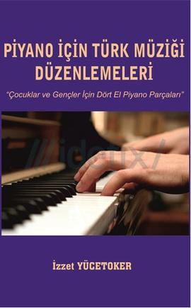 Piyano İçin Türk Müzigi Düzenlemeleri