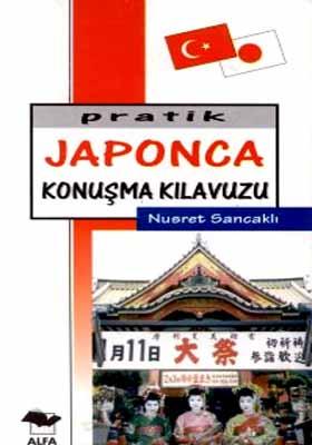Pratik Japonca Konuşma Kılavuzu