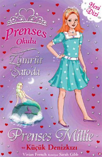 Prenses Okulu 28Prenses Millie ve Küçük Denizkızı