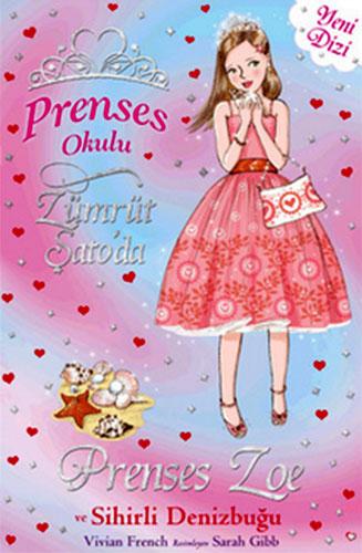 Prenses Okulu 30Prenses Zoe ve Sihirli Deniz Kabuğu