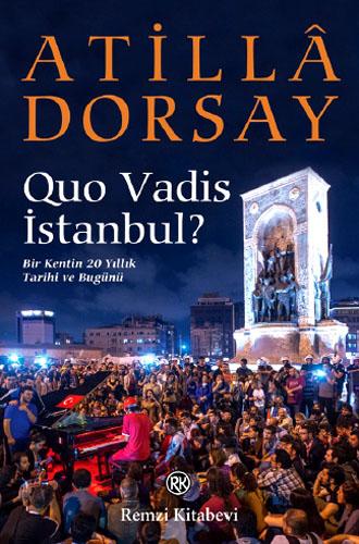 Quo Vadis İstanbul?