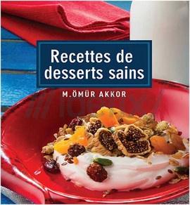 Recettes de Desserts Sains