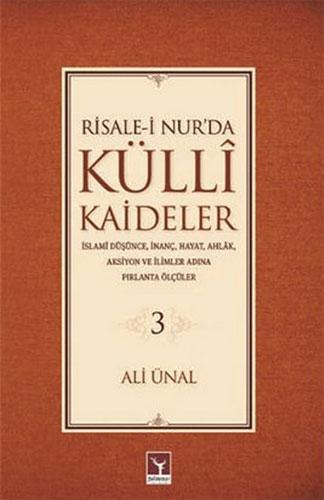 Risale-i Nur'da Külli Kaideler 3