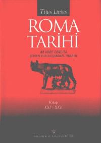 Roma Tarihi  Kitap XXI-XXII: Şehrin Kuruluşundan İtibaren